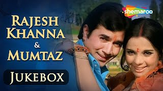 Download Rajesh Khanna & Mumtaz Songs JUKEBOX (HD)   Evergreen Hindi Songs   Best Bollywood Old Songs Video