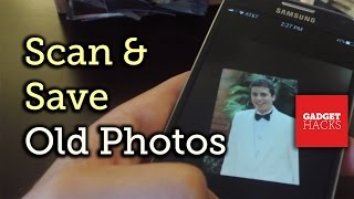 Download Scan & Save Old Printed Pictures to Your Smartphone - Android/iOS [How-To] Video