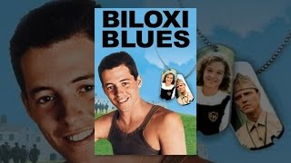 Download Biloxi Blues Video