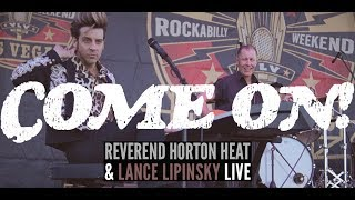 Download COME ON! Lance Lipinsky & Reverend Horton Heat Live at VLV Video