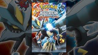 Download Pokémon the Movie: Kyurem vs. The Sword of Justice Video