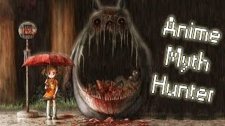 Download My Neighbour Totoro: The Dark & Twisted Theories (Anime Myth Hunter) Video