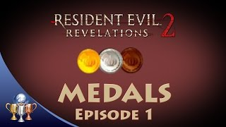 Download Resident Evil Revelations 2 - All Medals (Episode 1) - Only Good Guys Win Medals Video