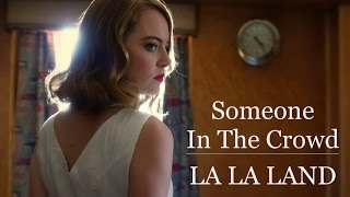 Download Someone In The Crowd - La La Land (2016) Video