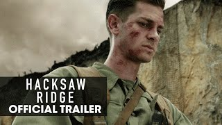 "Download Hacksaw Ridge (2016) Official Trailer – ""Believe"" - Andrew Garfield Video"