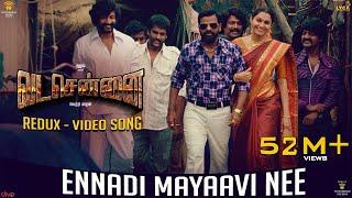 Download VADACHENNAI - Ennadi Maayavi Nee (Redux) Video Song | Dhanush | Vetri Maaran | Santhosh Narayanan Video