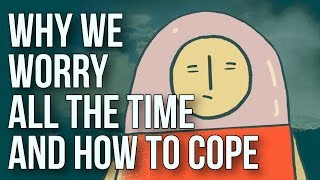 Download Why We Worry All the Time and How to Cope Video