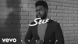 Download Khalid - Self (Audio) Video