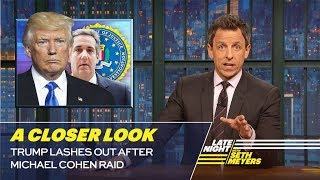 Download Trump Lashes Out After Michael Cohen Raid: A Closer Look Video