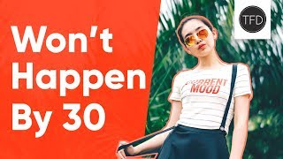 Download 6 Things I Definitely Won't Accomplish By 30   The Financial Diet Video