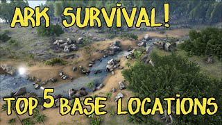Download Top 5 Base Locations in ARK Survival Evolved Video