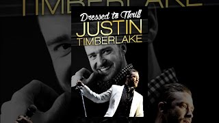 Download Justin Timberlake: Dressed to Thrill Video