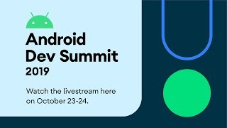 Download Android Dev Summit 2019 Livestream | Day 1 Video