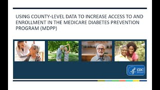 Download Using County-Level Data to Increase Access to and Enrollment in the MDPP Video