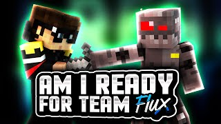 Download Am I Ready For Team Flux? Video