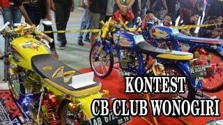 Download KONTES MODIFIKASI ″ CB CLUB WONOGIRI ″ Video