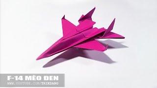 Download Cách gấp máy bay giấy cực dễ - Nhìn thật ngầu   F-14 Mèo Đen Video