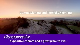 Download Gloucestershire CCG Commissioning and Portfolio Working Video