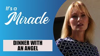 Download Dinner with an Angel - It's a Miracle - 6033 Video