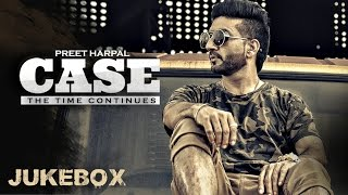 Download Preet Harpal: Case (Full Album) Audio Songs | Jukebox | Latest Punjabi Songs 2016 Video