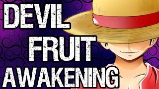 Download Devil Fruit Awakenings + Luffy's Awakening Theories Video