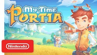 Download My Time At Portia - Launch Trailer - Nintendo Switch Video