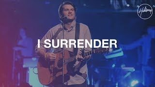 Download I Surrender - Hillsong Worship Video