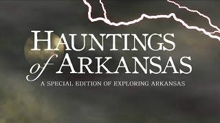 Download Exploring Arkansas Special Edition: Hauntings of Arkansas Video