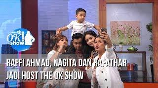 Download THE OK SHOW - Raffi Ahmad Nagita Dan Rafathar Jadi Host The Ok Show [15 Januari 2019] Video