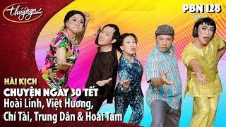 Download Hài Hoài Linh, Chí Tài, Trung Dân, Hoài Tâm, Việt Hương - Hài Kịch: Chuyện Ngày 30 Tết - PBN 128 Video