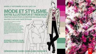 Download Masterclass mode et stylisme : Creative Cloud pour la création de collections |Adobe France Video