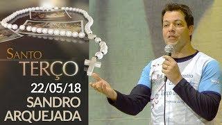 Download Santo Terço - 22/05/18 Video