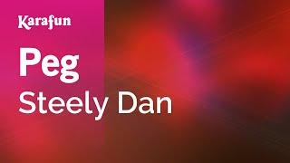 Download Karaoke Peg - Steely Dan * Video