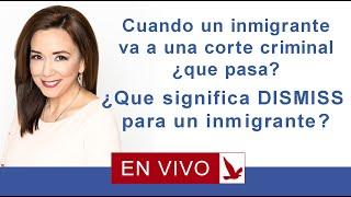 Download Cuando un inmigrante va a una corte criminal: que pasa? que significa dismiss para un inmigrante? Video
