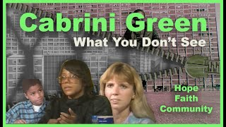 Download Cabrini Green What You Don't See Video