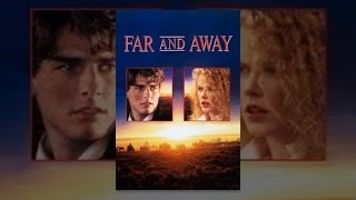 Download Far and Away Video