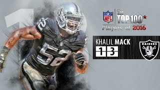 Download #13: Khalil Mack (DE, Raiders) | Top 100 NFL Players of 2016 Video