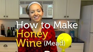 Download How To Make Honey Wine (Mead) at Home Video