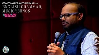 Download English Grammar, Movies and Songs- Stand-Up video by Praveen Kumar Video