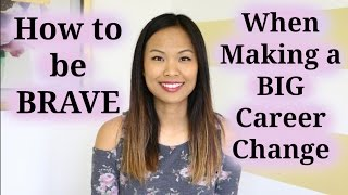 Download How to be Brave When Making a Big Career Change Video