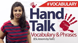 Download Hand Talk – English Phrases and Vocabulary related to hand ( English lesson) Video