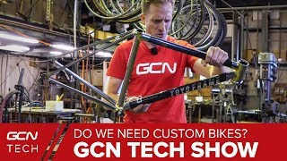 Download Do We Need Custom Bikes? | GCN Tech Show Ep. 59 Video