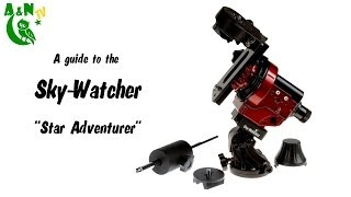 Download A guide to the Sky-Watcher ″Star Adventurer″ Video