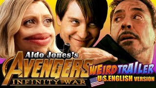 Download AVENGERS INFINITY WAR Weird Trailer ( U.S. English Version ) | FUNNY SPOOF PARODY by Aldo Jones Video