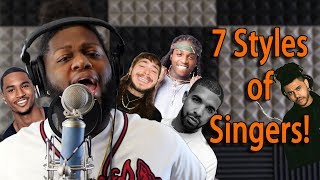 Download 7 Styles of Singers! (The Weeknd, Drake, Post Malone, Trey Songz, Jacquees, and More) Video