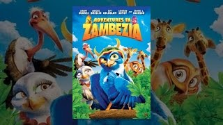Download Adventures in Zambezia Video