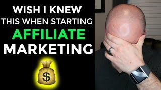 Download What I Wish I Knew When Starting Affiliate Marketing Beginner Advice Video