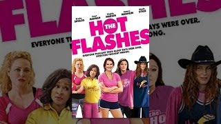 Download The Hot Flashes Video