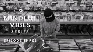Download Mindful Vibes - Episode 03 (Jazz Hop Mix) [HD] Video