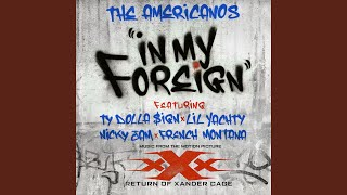 Download In My Foreign (feat. Ty Dolla $ign, Lil Yachty, Nicky Jam & French Montana) Video